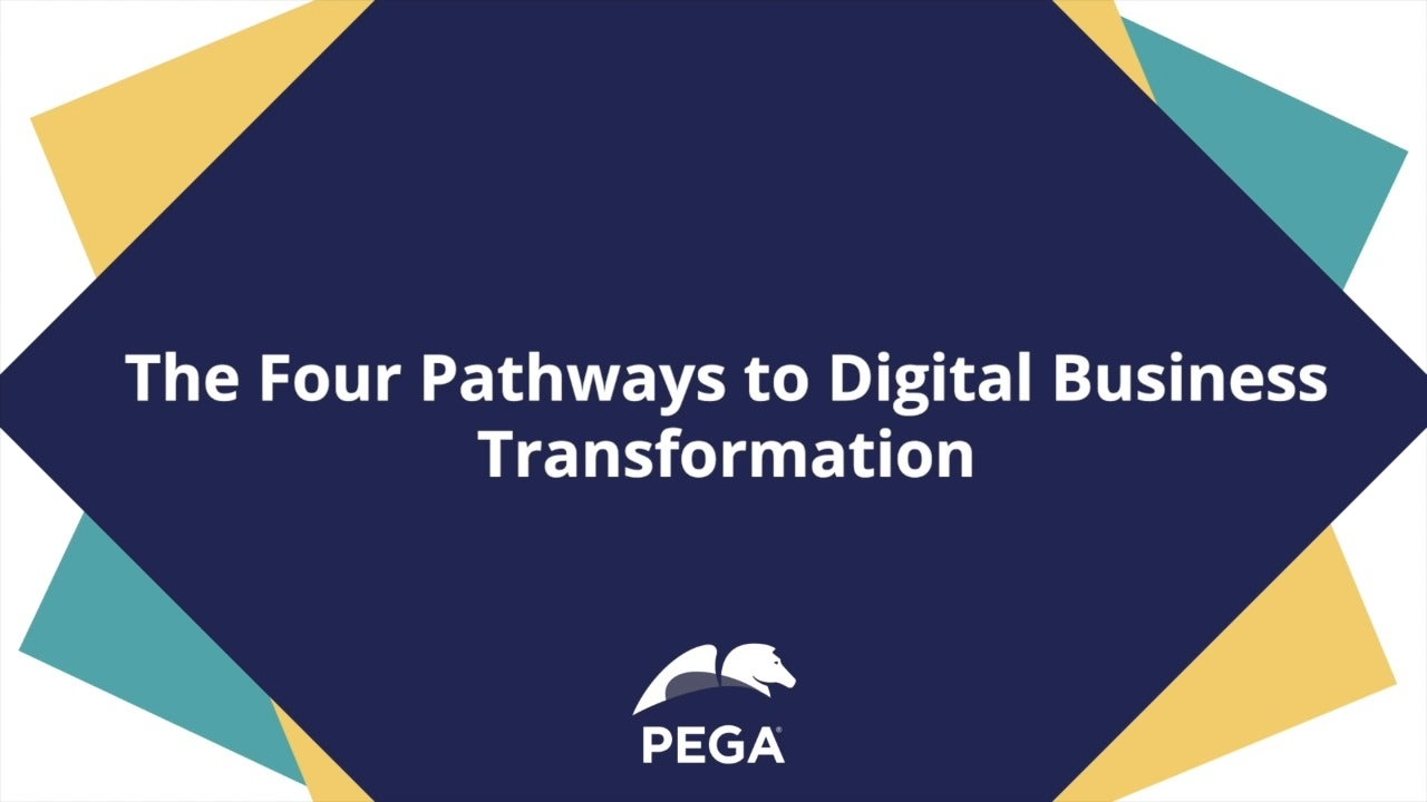 The Four Pathways to Digital Business Transformation