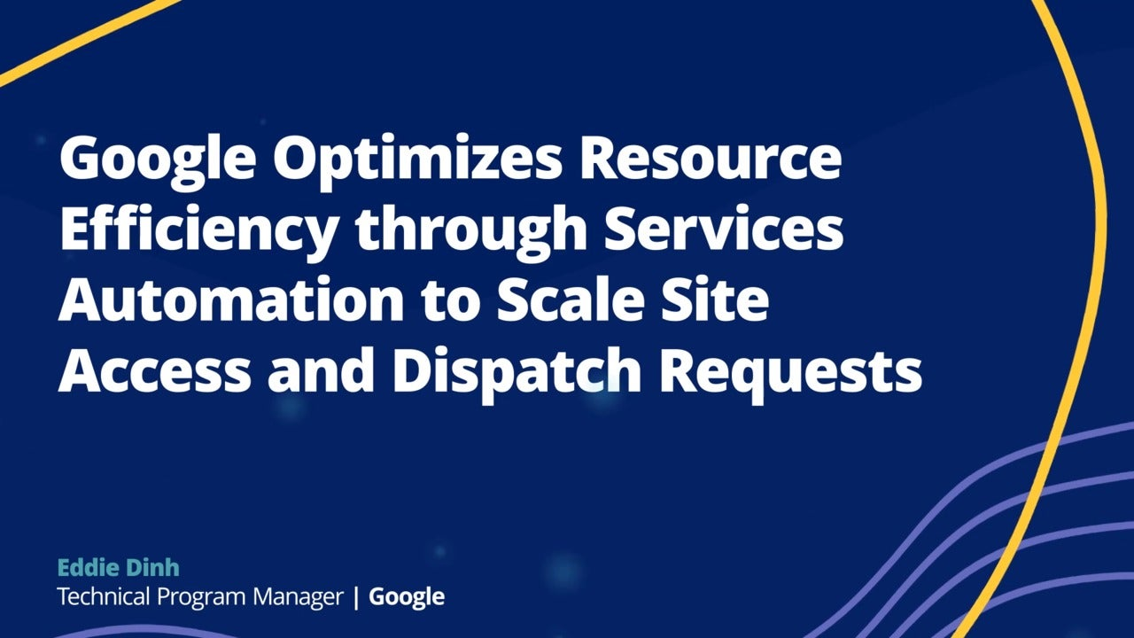 Google Leverages Pega Robotic Process Automation to Scale Data Center Access Requests