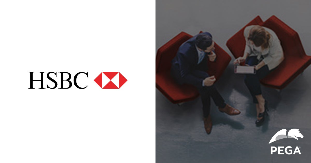 HSBC: Retaining Customers With a Local Touch | Pega