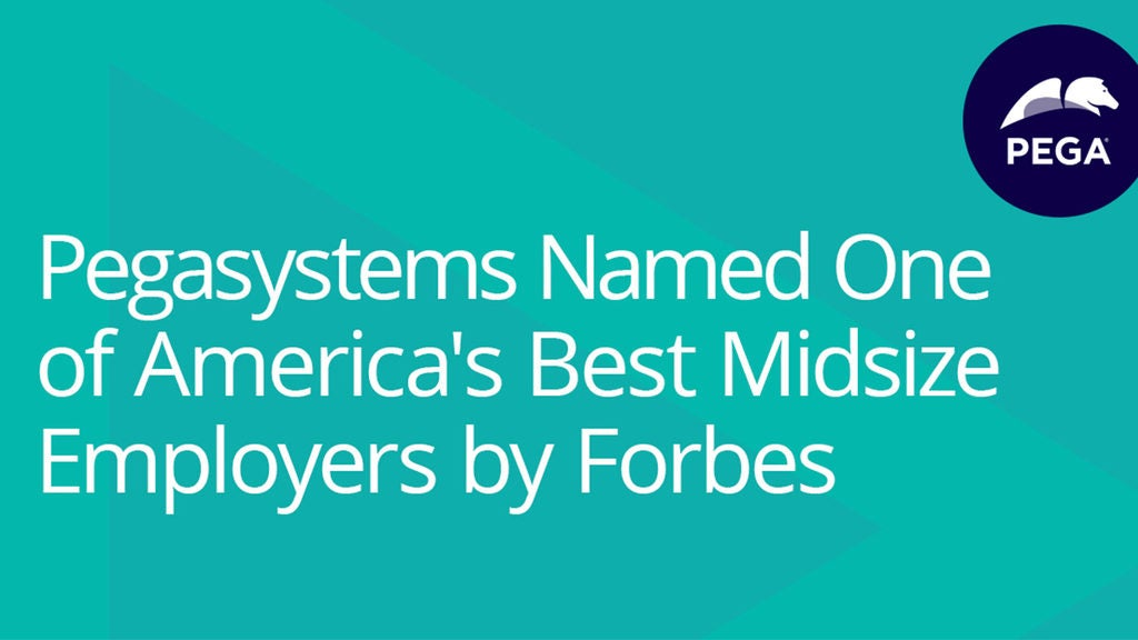Pegasystems Named One of America's Best Midsize Employers by Forbes