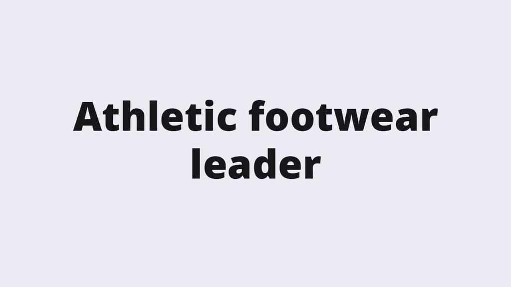 Athletic footwear leader