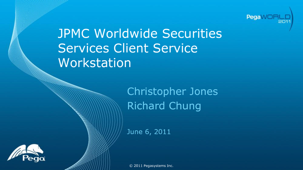 PW 2011 Presentation: How JPMC is Using CPM and BPM to Improve ...