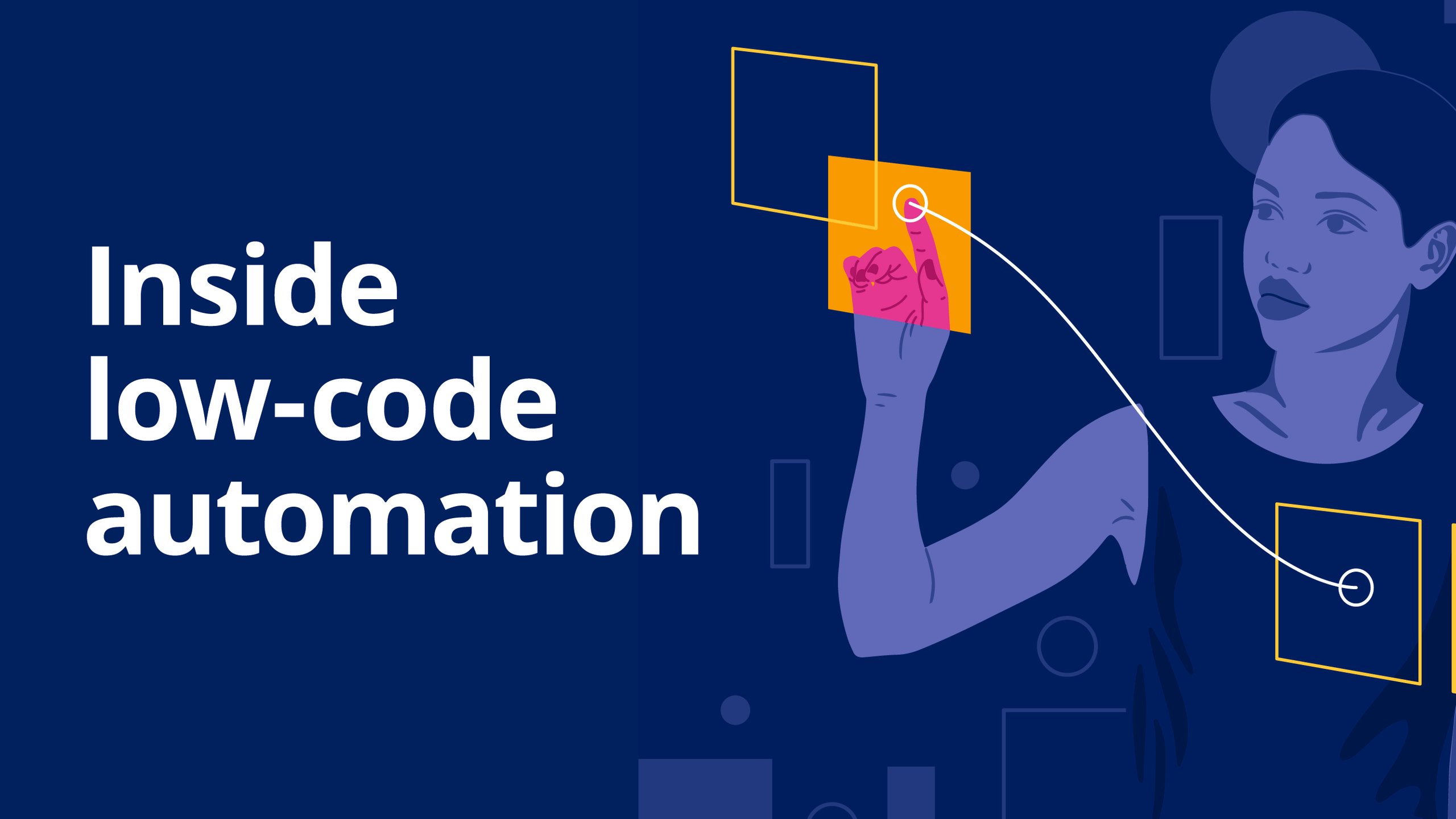 Inside low-code automation